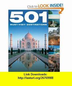 501 Must-Visit Destinations (501 Musts) (9781607100898) Jackum Brown, David Brown , ISBN-10: 1607100894  , ISBN-13: 978-1607100898 ,  , tutorials , pdf , ebook , torrent , downloads , rapidshare , filesonic , hotfile , megaupload , fileserve