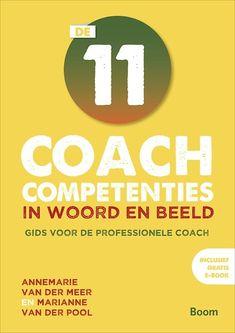 De 11 coach competenties in woord en beeld : Gids voor de professionele coach / Wil je dit boek in één uur kunnen uitlezen in volle concentratie met meer tekstbegrip? Ik kan je helpen, surf naar peterplusquin.be/... #smartreading #snellezen