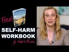 Self-Harm Recovery Workbook - Kati Morton Mental Health -- Link at the bottom of the post