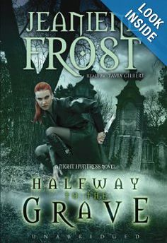 Book: Halfway to the Grave;  Series: Night Huntress, Book 1;  Author: Jeaniene Frost;  Read by: Tavia Gilbert (who fits each and every character's personality to a T, in my opinion)