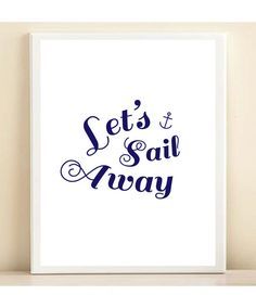 Navy and White Lets Sail Away Nautical print poster