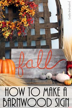 Learn how to make a barnwood sign with this quick and easy tutorial! A great faux paint finish to get that barn wood look! Home Decor Catalogs, Home Decor Store, Home Decor Fabric, Home Decor Outlet, Cute Home Decor, Fall Home Decor, Autumn Home, Cheap Home Decor, Autumn 2017