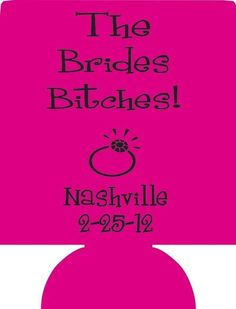 raunchy Bachelorette coozie Party custom favors 2113
