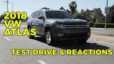 2018 Volkswagen Atlas First Reactions Test Drive One Seven, Driving Test, Volkswagen