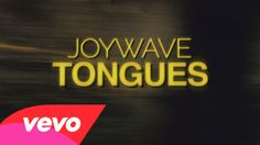 """Joywave - Tongues. """"I hear their mouths making foreign sounds. Sometimes I think they're all just speaking tongues."""""""