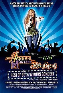 Hannah Montana and Miley Cyrus: Best of Both Worlds Concert 3D - 1 time - with Jenna