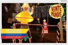 LA NAVIDAD COLOMBIANA CONTADA POR UN EXTRANEJERO #Christmas #Colombia #Navidad
