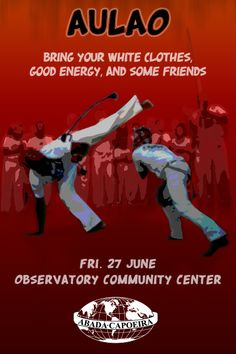 Abada Capoeira Aulao, Friday 27 June. Observatory Community Centre