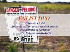In uso nuovo pesticida: Enlist duo glifosato unito a  2,4 d,