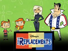 The Replacements | Community Post: The Best Disney Channel, Nickelodeon, And Cartoon Network Shows!