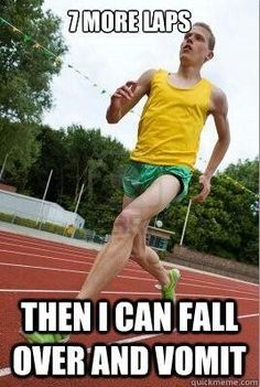 Oh the 3200m run...(2mile) I have a love/hate relationship with you..