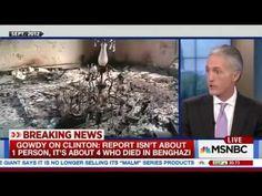 Trey Gowdy On MSNBC He Destroys Hillary Clinton - YouTube