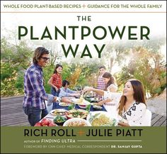7. The Plantpower Way, by Rich Roll and Julie Piatt The rockstar vegan chefs: As one of the world's fittest men, ultra-athlete Rich Roll travels around the world advocating the benefits of a plant-based lifestyle. His wife, Julie Piatt, has seen its power firsthand—she credits her vegan diet with helping to heal a large cyst on her neck. Together, the duo created a compendium of their family's favorite recipes, like DIY grain bowls and cacao nib energy bars.  Get it if: You're a vegan who…