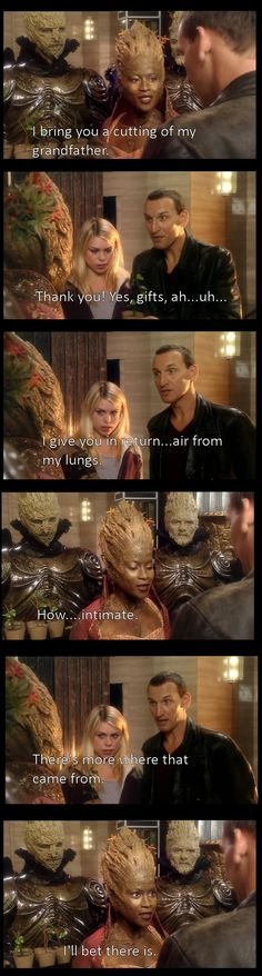 That one time when a tree lady was hitting on The Doctor. >>>> this really shows what a great and accepting show Doctor Who is! Ninth Doctor, Bbc Doctor Who, Tardis, My Face When, Christopher Eccleston, Don't Blink, Torchwood, Bad Wolf, David Tennant