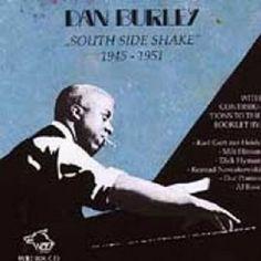 Dan Burley | South Side Shake | CD 10552 | http://catalog.wrlc.org/cgi-bin/Pwebrecon.cgi?BBID=15798760