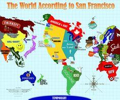 The world according to San Francisco.