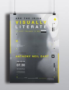 This is a poster I designed in my 2nd year of college - the poster was based on a designer of our choice I choose Anthony Neil Dart and had his permission to go ahead with the poster - it was based on Visual Literacy in Ireland and the talk was to be held at the Museum of the Image - Amsterdam.