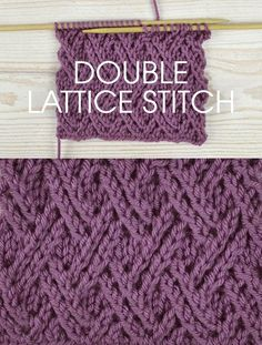 Free instructions for Knitting the Double Lace Lattice Stitch – Twisted stitch pattern worked over a multiple of 6 stitches plus 12 rows form. Knitting Stiches, Easy Knitting, Loom Knitting, Knitting Needles, Knitting Patterns Free, Crochet Stitches, Crochet Patterns, Free Pattern, Crochet Cable