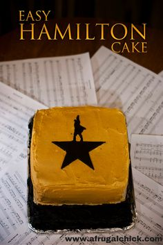 Easy Hamilton Cake: For theatre nerds like myself the idea of celebrating this show seems simple- why wouldn't you?  And for that you need a proper cake.