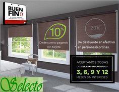 #Selecto #PVC #Cancún #Cortinas #Persianas #Mirage #BuenFin #BuenFin2016 #2016 #Promociones