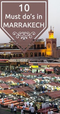 Before I spoil the rest of the post, here are my 10 must do's in Marrakech and, of course, some of my essential tips.