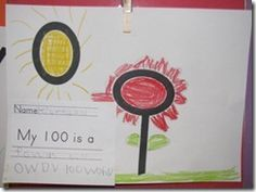 3. My favorite activity is our 100th day pictures. I cut out 100's on the elison machine and ask the kids to look at their numbers and design them into something else. I give lots of examples but the kids' creativity never ceases to amaze me. When they have finished their pictures they add the label My 100 is a…