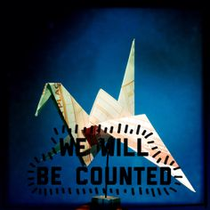 We will be counted