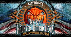 Named one of America's Best Haunts by HauntWorld.com