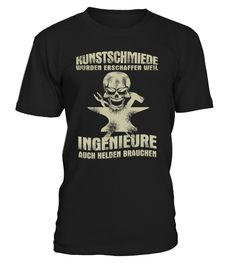 ** KUNSTSCHMIEDE - LIMITIERTE AUFLAGE **  #gift #idea #shirt #image #funny #job #new #best #top #hot #legal