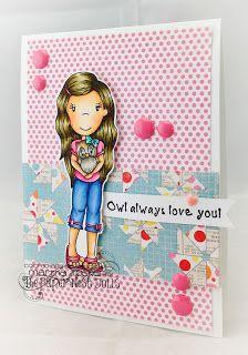 The Paper Nest: Owl Always Love You DT @marthatucker