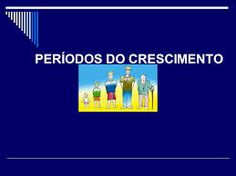 CRESCER INFANTIL/JUVENIL/ADOLESCENTE VEJA DE PERTO A BELEZA E INSPIRAÇÃO QUE A NATUREZA NOS RESERVA.: O CRESCIMENTO COMEÇA DESDE A CONCEPÇÃO ATÉ AO FINA...