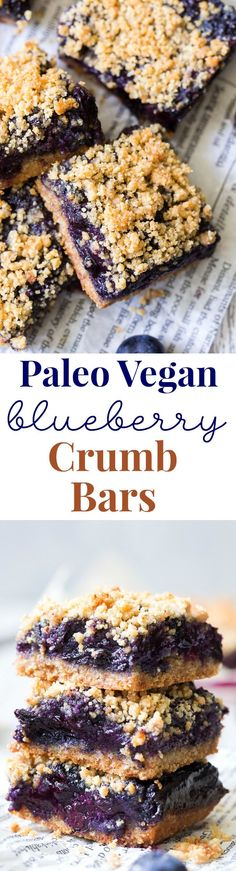 These paleo and vegan blueberry crumb bars are gooey sweet and totally addicting! Theyre a great treat to have around for a heathy snack or dessert. Easy to make gluten-free grain free vegan and total comfort food! These paleo and vega Paleo Baking, Baking Recipes, Real Food Recipes, Vegan Recipes, Dessert Recipes, Yummy Food, Easy Paleo Desserts, Vegan Blueberry Recipes, Dinner Recipes