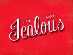 I Am Not Jealous by Lauren Hom