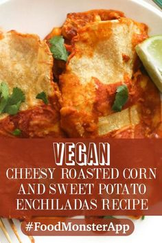 Cheesy Roasted Corn and Sweet Potato Enchiladas [Vegan, Gluten-Free] These cheesy roasted corn and sweet potato enchiladas are the perfect cozy dinner! Vegan Mexican Recipes, Delicious Vegan Recipes, Vegetarian Recipes, Healthy Recipes, Vegetarian Diets, Vegan Food, Vegan Main Course, Dairy Free Recipes, Gluten Free