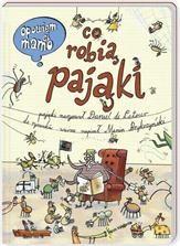 Opowiem ci, mamo, co robią pająki - Ceneo.pl