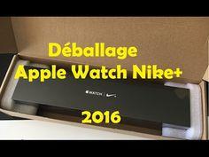cool Déballage/Unboxing de la Apple Watch Series 2 Nike+ 2016 HD Fr