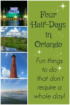 If you can only be a tourist for half a day, what should you do? Or maybe you want an easy schedule between long days of visiting theme parks...