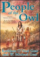 Set four thousand years ago, in what centuries later will be the southern part of the United States. People of the Owl was released in 2003