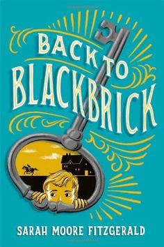 Back to Blackbrick by Sarah Moore Fitzgerald https://www.amazon.com/dp/1442481552/ref=cm_sw_r_pi_dp_-N8vxb4TWXKD2