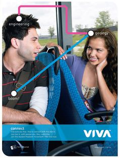 A Barrett and Welsh Toronto advertising campaign for Viva bus rapid transit.