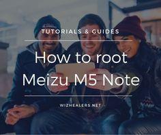 Root Meizu M5 Note phone