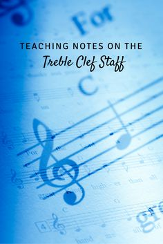 Teaching notes on the treble clef staff: A new way of approaching lines and spaces so that students can be successful!