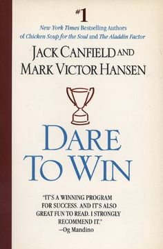 The power of focus by jack canfield mark victor hansen and les dare to win by jack canfield httpamazon fandeluxe Image collections