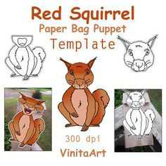 Red Squirrel paper bag puppet!Create your own paper bag puppet with this easy template!Just 2 pieces to cut.The body and mouth are connected on one page and the head is another.Glue body on first so you can easily and more accurately adjust the head.This is for the brown paper bag sandwich bag puppe...