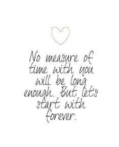 No Measure of time love quotes couples romantic relationship love quote romance true love inspiration Love Quotes For Him, Cute Quotes, Quotes To Live By, Forever Love Quotes, Star Love Quotes, Baby Love Quotes, Movie Love Quotes, You Are My Forever, Love Husband Quotes