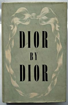 Vintage 1957 hardback first edition Dior by Dior available at Last-Year Girl books www.etsy.com/uk/listing/450300442/vintage-1950s-hardback-dior-by-dior