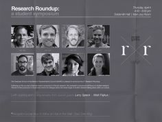 The Graduate School of Architecture Representative Council [GSARC] hosted their second Research Roundup in April 2013. The event aimed to provide a forum for dialogue about the broad range of student research taking place at UTSOA #lecture #event #poster #utaustin #utsoa