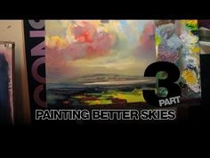 Scott Naismith How to Paint Better Skies Part 3 - YouTube