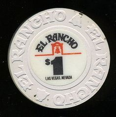 Las Vegas Casino Chip of the Day is a $1 El Rancho 1st issue from 1982 that you can order here http://www.all-chips.com/ChipDetail.php?ChipID=17024