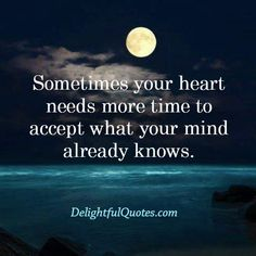 Sometimes your mind speaks but your heart doesn't listen - Delightful Quotes Real Life Quotes, True Quotes, Words Quotes, Best Quotes, Motivational Quotes, Inspirational Quotes, Qoutes, Sayings, Closure Quotes